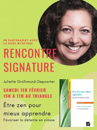Dédicace Rennes être zen pour mieux apprendre, Hatier, Juliette Grollimund Depoorter