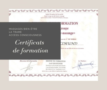 Certificats et attestations de formations en techniques corporelles, massages bien-être, la Trame, Access Bars Juliette Grollimund