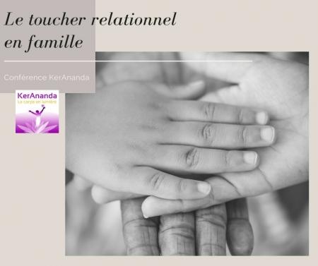 Conférence KerAnanda Toucher relationnel en famille